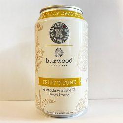 FRUIT 'N FUNK PINEAPPLE HOPS AND GIN Happy Belly Kombucha x Burwood Distillery
