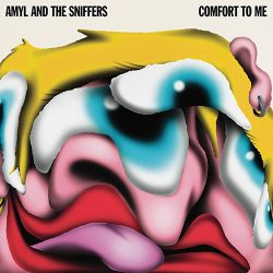Amyl and the Sniffers Comfort to Me album cover.