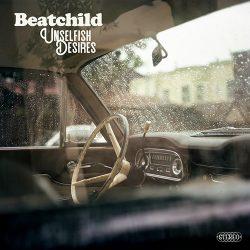 Beatchild's Unselfish Desires album cover.