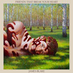 James Blake Friends That Break Your Heart album cover.