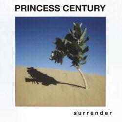 Princess Century album cover art for s u r r e n d e r